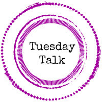 Tuesday Talk